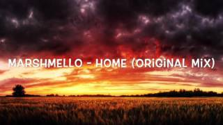 Marshmello - HoMe (Original Mix)