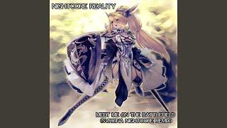 Meet Me on the Battlefield (Svrcina Nightcore Remix)