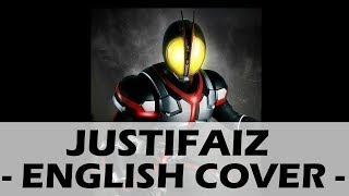 Justifaiz (Original English Cover) - Kamen Rider 555 Opening