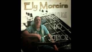 Ely Moreira - Filho do Homem