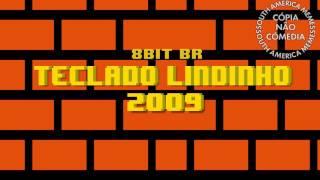 Teclado Lindinho 2009 8 Bit Version - 8 Bit BR