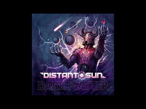 Distant Sun - Dark Matter {Full Album}