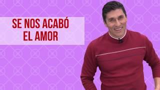 """""""Se nos acabó el amor"""" - Dr. César Lozano."""