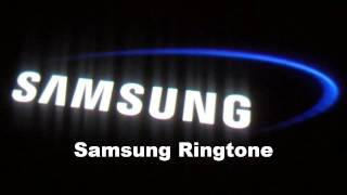 Samsung Ringtone Original and Remix