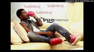 Edy Breezy - 2kbrezzy (Freestyle)