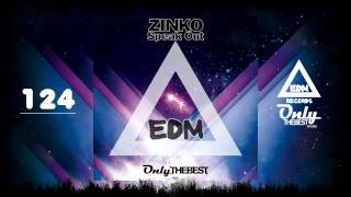 ZINKO - SPEAK OUT #124 EDM electronic dance music records 2015