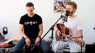 Passport Home - JP Cooper - About Time Acoustic Cover