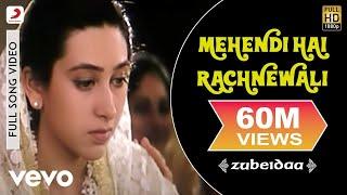 Mehendi Hai Rachnewali - Zubeidaa | Karisma Kapoor | A.R. Rahman