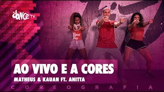 Ao Vivo e A Cores - Matheus & Kauan ft. Anitta | FitDance TV (Coreografia) Dance Video