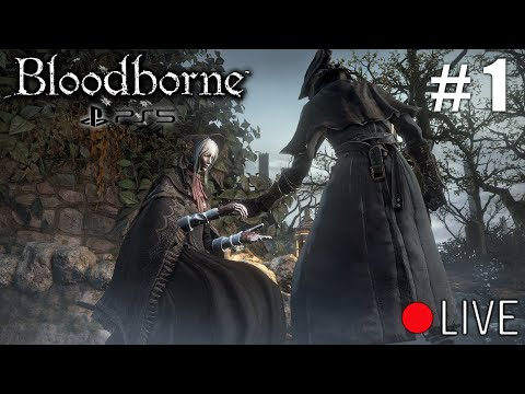 First Ps5 Bloodborne Stream Let's Play #1 NG+