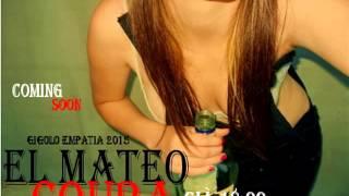 EL MATEO - Coura (Gigolo Empatia 2015)