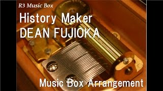 "History Maker/DEAN FUJIOKA [Music Box] (Anime ""Yuri!!! on Ice"" OP)"