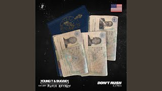 Young T &Bugsey - Don't Rush (Remix) (ft. Busta Rhymes)