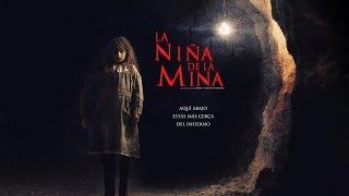 LA NIÑA DE LA MINA - Trailer Oficial 2016