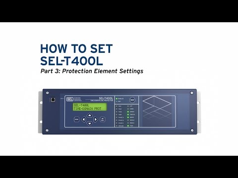 How to Set the SEL-T400L, Part 3: Protection Element Settings