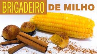 Brigadeiro Gourmet - Brigadeiro de Milho