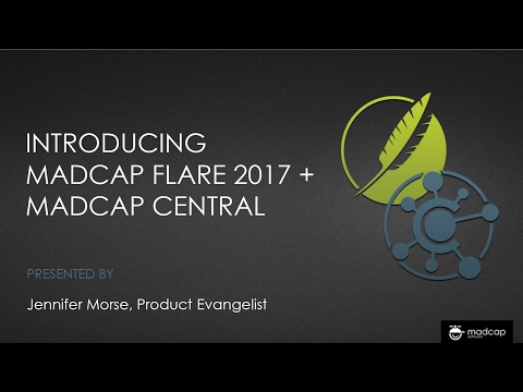 Official Webinar: Introducing MadCap Flare 2017 + MadCap Central for Cloud-based Content Management