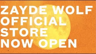 ZAYDE WOLF - OFFICIAL STORE (Now Open!)