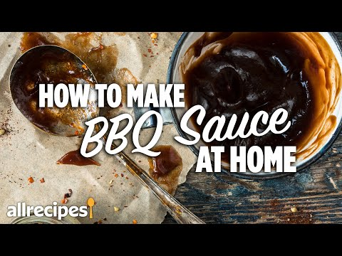 How to Make the Best BBQ Sauce at Home   You Can Cook That   Allrecipes.com