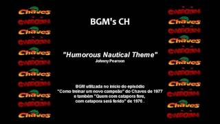Chaves & Chapolin - BGM Original - Humorous Nautical Theme