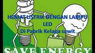 Penghematan  Energi dengan menggunakan lampu LED DI Pabrik