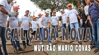 João Doria e Bruno Covas participam da 9ª edição do Programa Calçada Nova – Mutirão Mário Covas