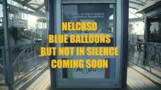 Nelcaso - Blue Balloons    Live from LaRuota
