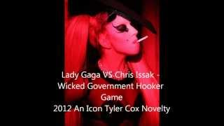 Lady Gaga VS Chris Issak - Wicked Government Hooker Game