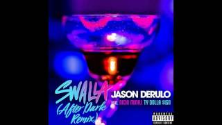 Jason Derulo - Swalla feat. Nikki Minaj (Dj Kakah Zoukable/Kizomba remix)
