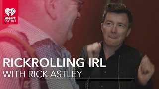 Rickrolling In Real Life WITH RICK ASTLEY