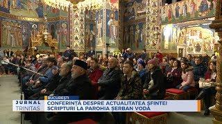 Conferinta despre actualitatea Sfintei Scripturi la Parohia Serban Voda