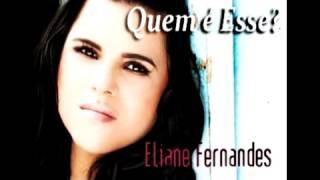 Eliane Fernandes - Gracas Dou