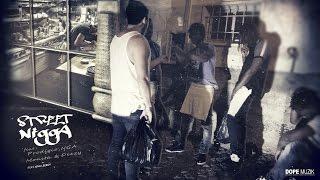 DJ Liu One - Street Nigga (Feat: Dope Boyz)