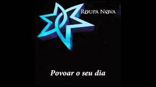 """Roupa Nova: """"O Meu Sentimento Voa Muito Mais"""" - Lyric Video"""