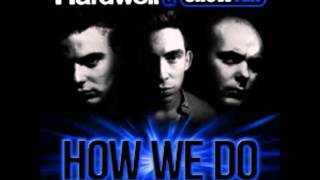 Hardwell & Showtek - How We Do