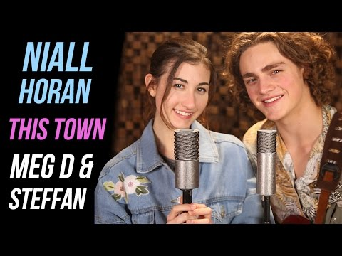 """""""This Town"""" By Niall Horan Cover  By Meg DeAngelis & Steffan Argus   Take Cover"""