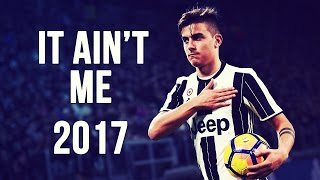 Paulo Dybala - It Ain't Me | Skills & Goals | 2016/2017 HD