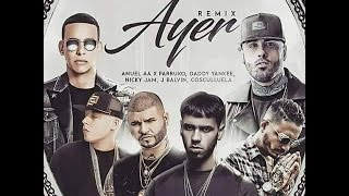 Ayer (Remix) | Preview - Anuel Aa, Farruko, J Balvin, Daddy Yankee Y Mas..