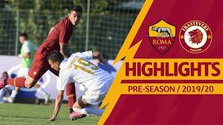 Roma v Trastevere 10-1: MATCH HIGHLIGHTS | 2019-20 PRE-SEASON