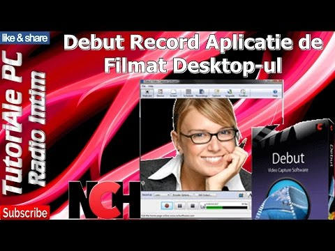 Debut Record Aplicatie de Filmat Desktop ul
