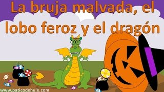 El lobo feroz y la bruja malvada - Halloween - Cuento Infantil - Cuentos para niños - Capítulo 3