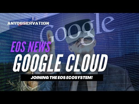 Google cloud joins the EOS ecosystem as block producer!