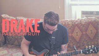 Drake - Passionfruit (Cover by Jesse Denaro)