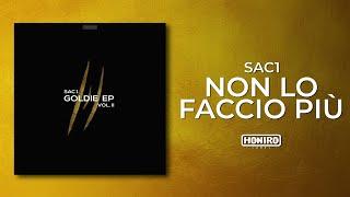 SAC1 - 04 - NON LO FACCIO PIU' (LYRIC VIDEO)