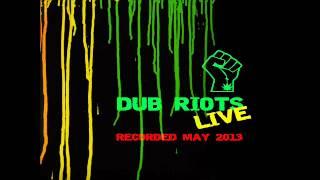 Dub Riots - Rumors of the rasta Lion (live may13)