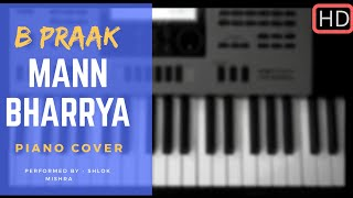 Mann Bharrya    Piano Cover    B Praak    Punjabi Song 2017   