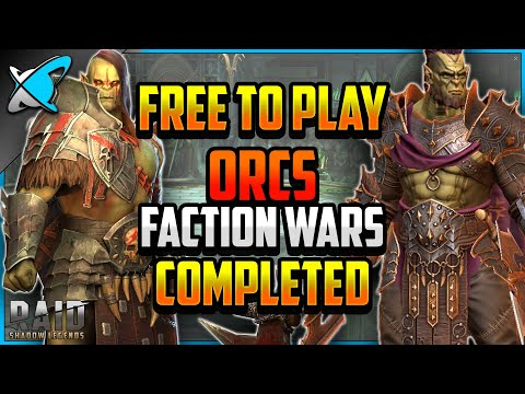 """""""F2P"""" ORC Faction Wars COMPLETED (11/13) 