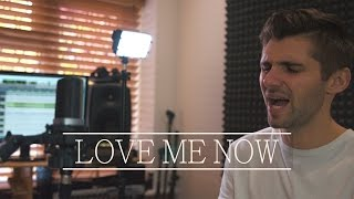 John Legend - Love Me Now Cover