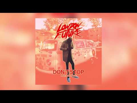 London Future - Don't Stop feat. Jem Cooke