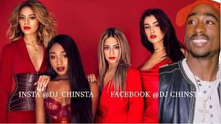 Fifth Harmony - Down ft Tupac ( Mashup )